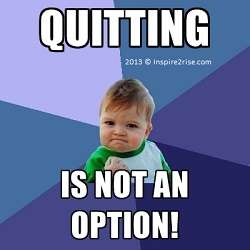 Quitting-is-not-an-option